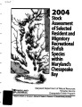 2004 Stock Assessment of Selected Resident and Migratory Recreational Finfish Species within...